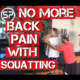 Eliminate Back Pain with Squatting